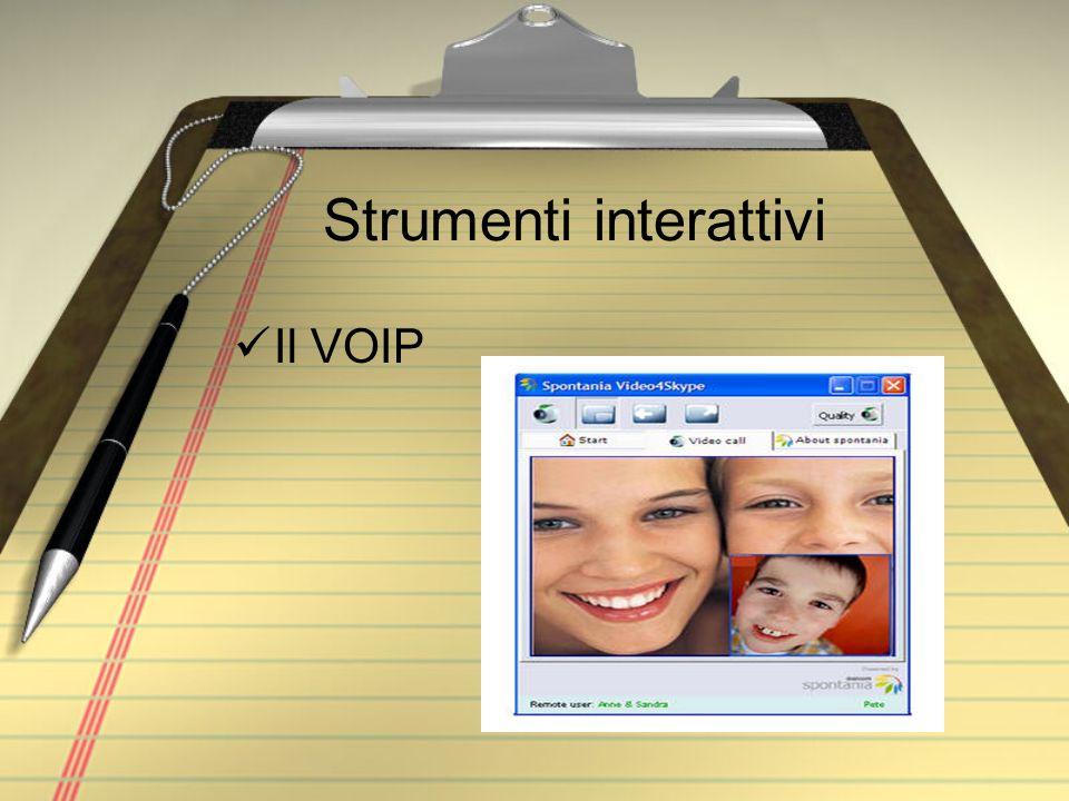 Strumenti interattivi Il VOIP