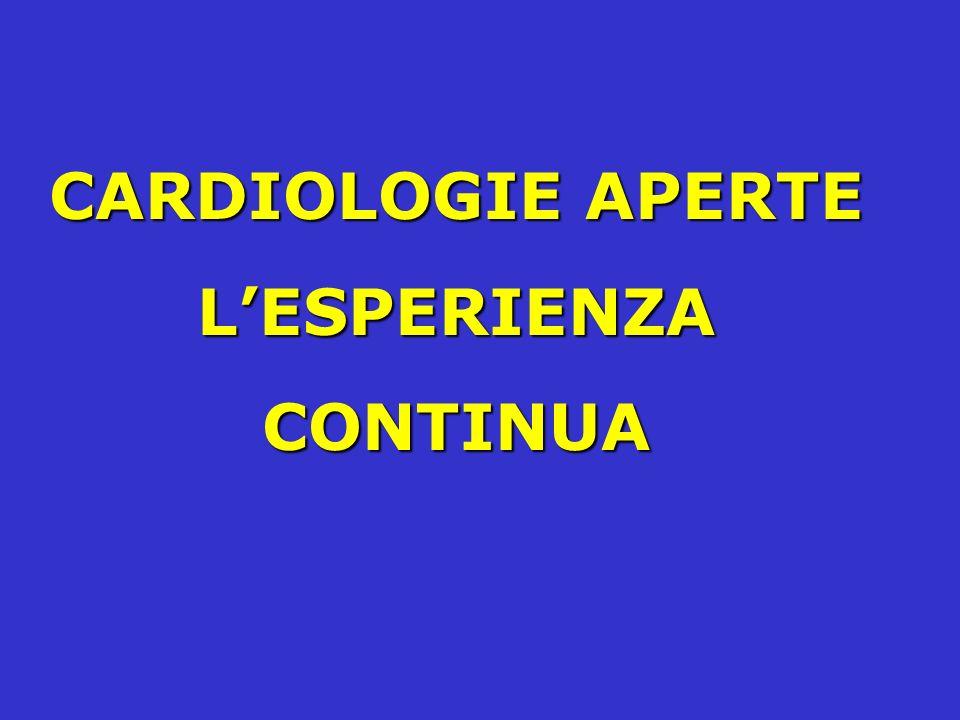 CARDIOLOGIE APERTE LESPERIENZA CONTINUA