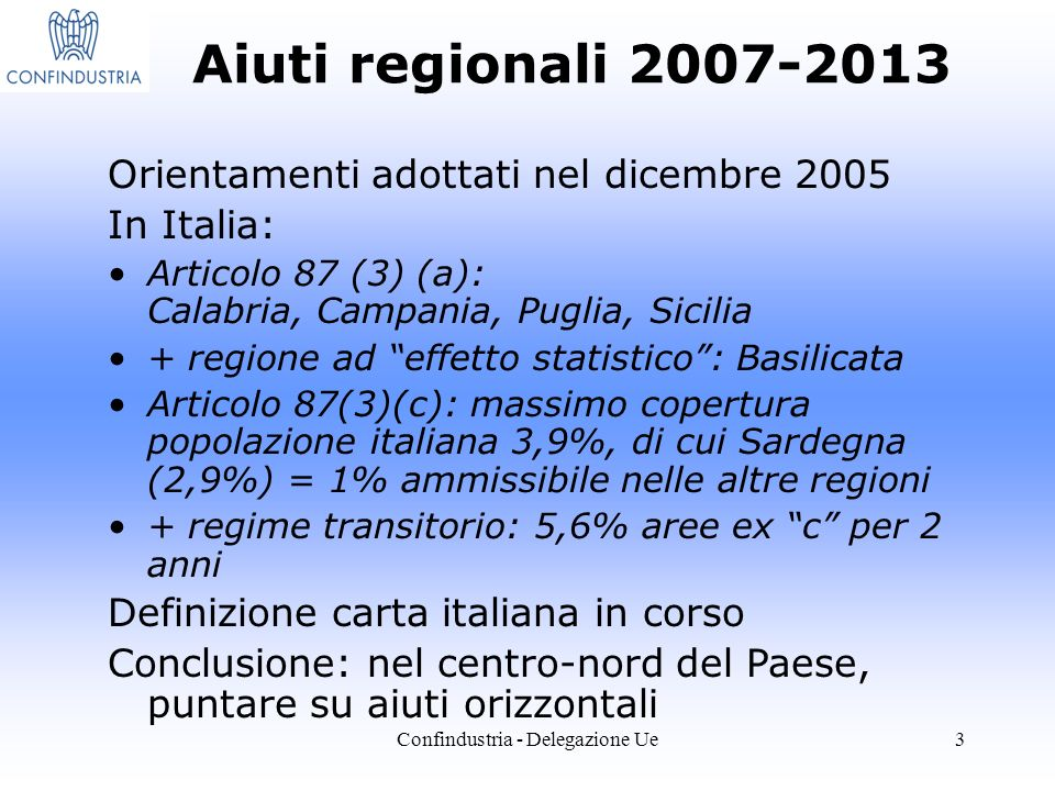 Confindustria - Delegazione Ue4 Aiuti regionali 2007-2013