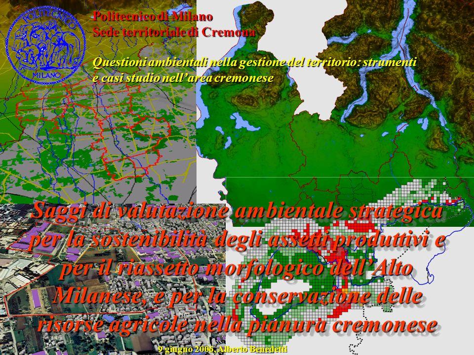 Politecnico di Milano Sede territoriale di Cremona Questioni ambientali nella gestione del territorio: strumenti e casi studio nellarea cremonese Sagg