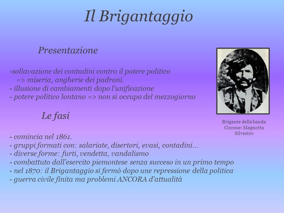Il Brigantaggio Presentazione -sollavazione dei contadini contro il potere politico => miseria, angherie dei padroni. - illusione di cambiamenti dopo