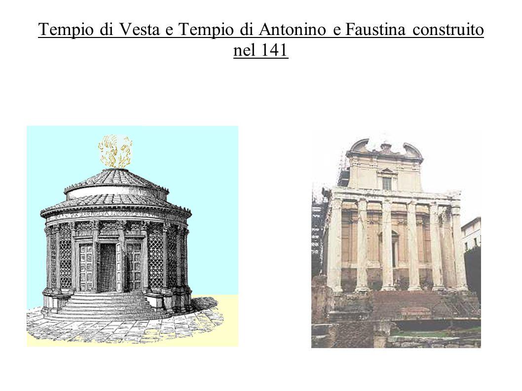 Tempio di Vesta e Tempio di Antonino e Faustina construito nel 141