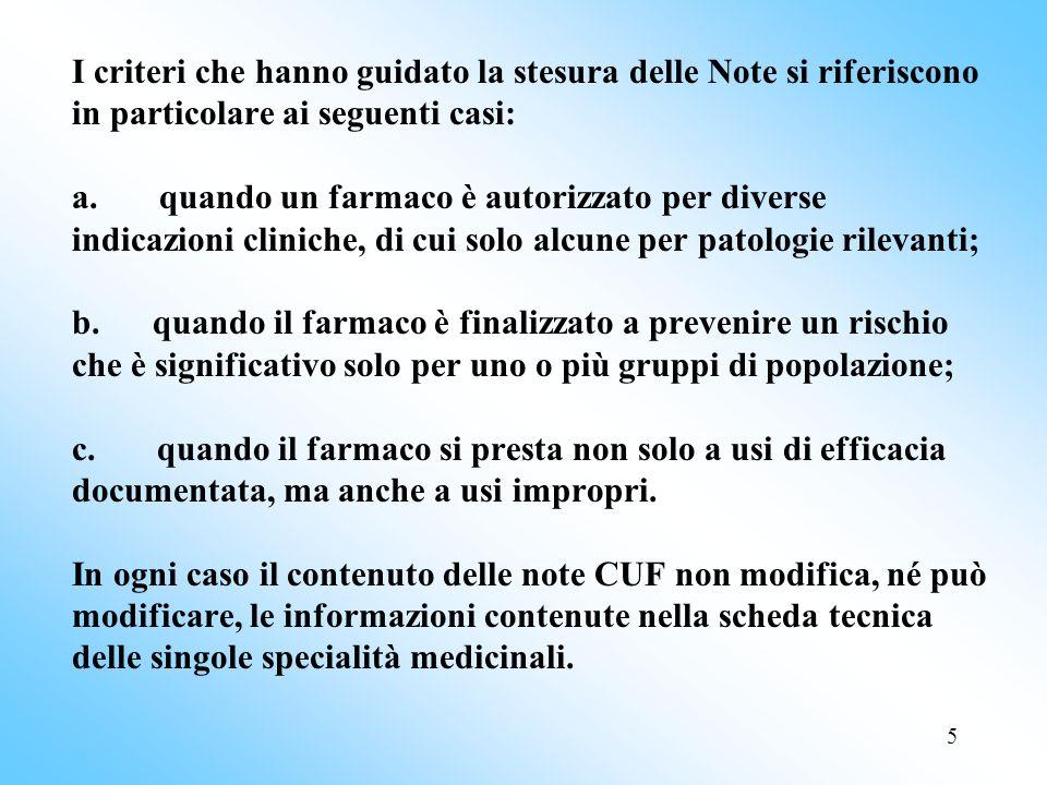 5 I criteri che hanno guidato la stesura delle Note si riferiscono in particolare ai seguenti casi: a.