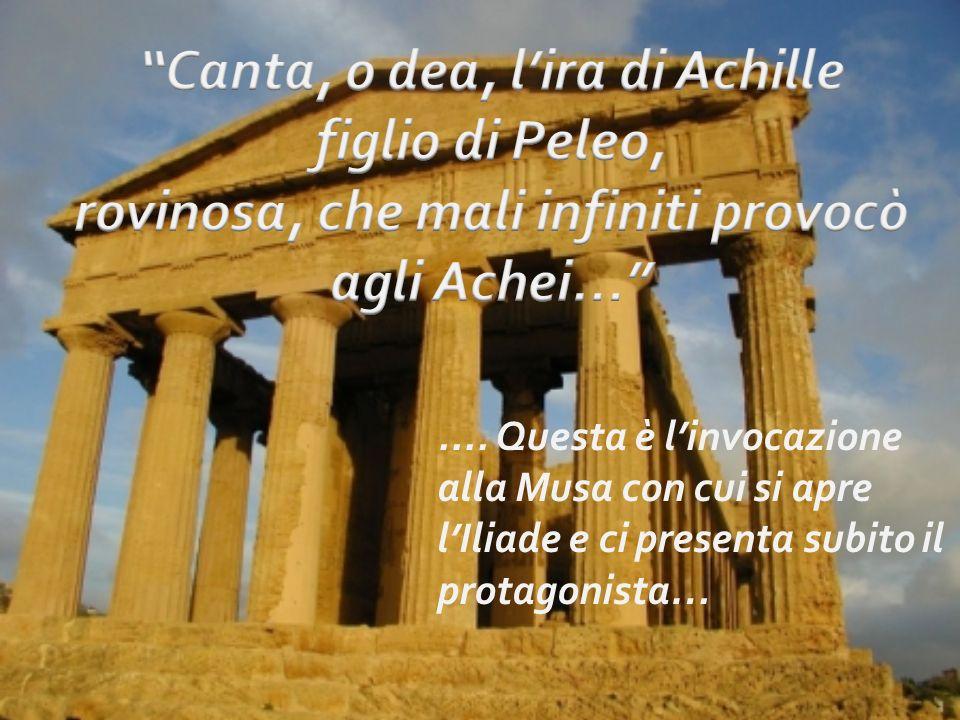 Figlio di Teti e Peleo, Achille è uno dei principali eroi della guerra di Troia; è per eccellenza la figura dell eroe Omerico, altamente violento, tragico e soprannaturale.