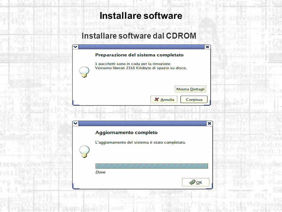 Installare software Installare software dal CDROM