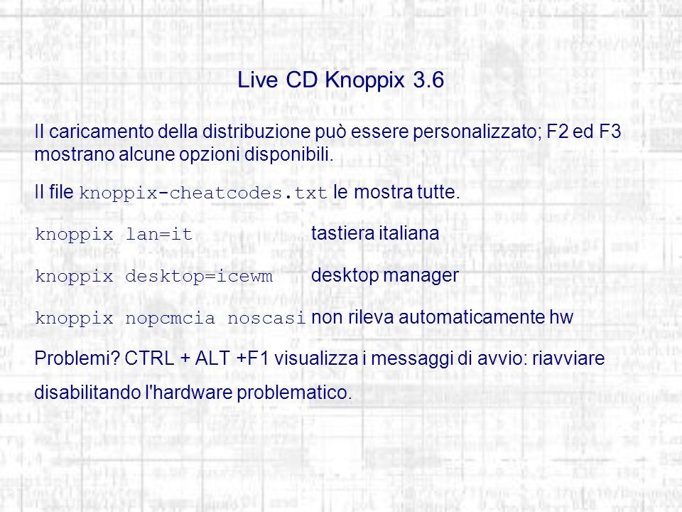 Terminali e Console Sono disponibili 6 terminali TTY (CTRL + ALT Fn) e teoricamente infinite console (Konsole) lanciabili da desktop manager.