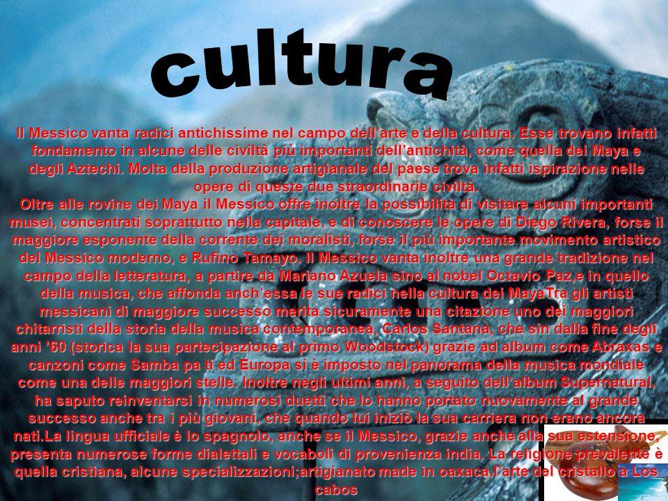 Il Messico vanta radici antichissime nel campo dellarte e della cultura. Esse trovano infatti fondamento in alcune delle civiltà più importanti dellan