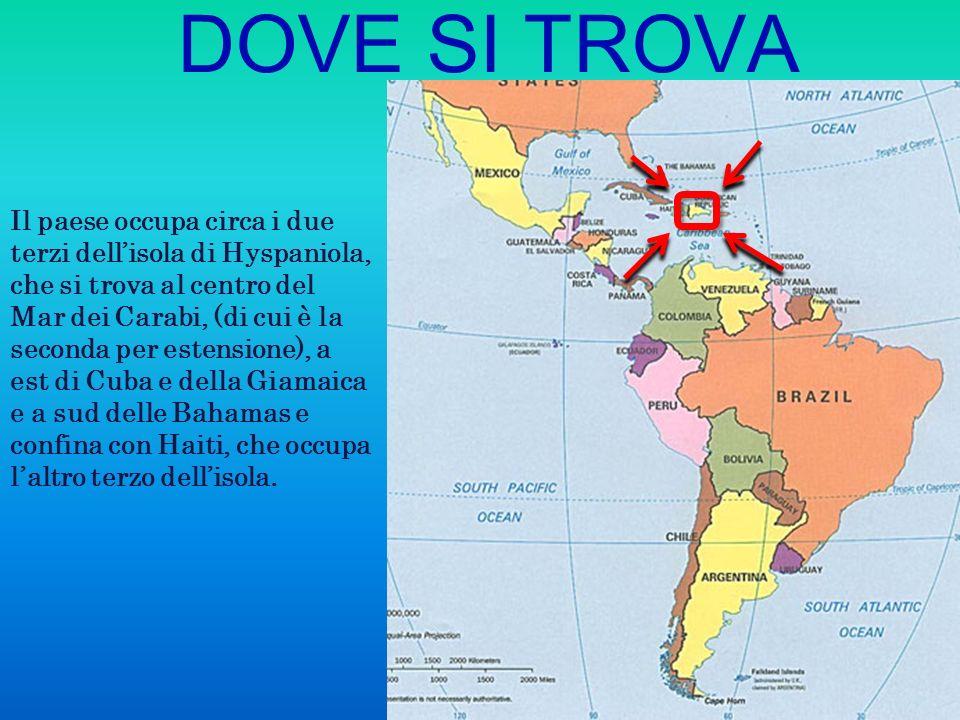 DOVE SI TROVA Il paese occupa circa i due terzi dellisola di Hyspaniola, che si trova al centro del Mar dei Carabi, (di cui è la seconda per estension