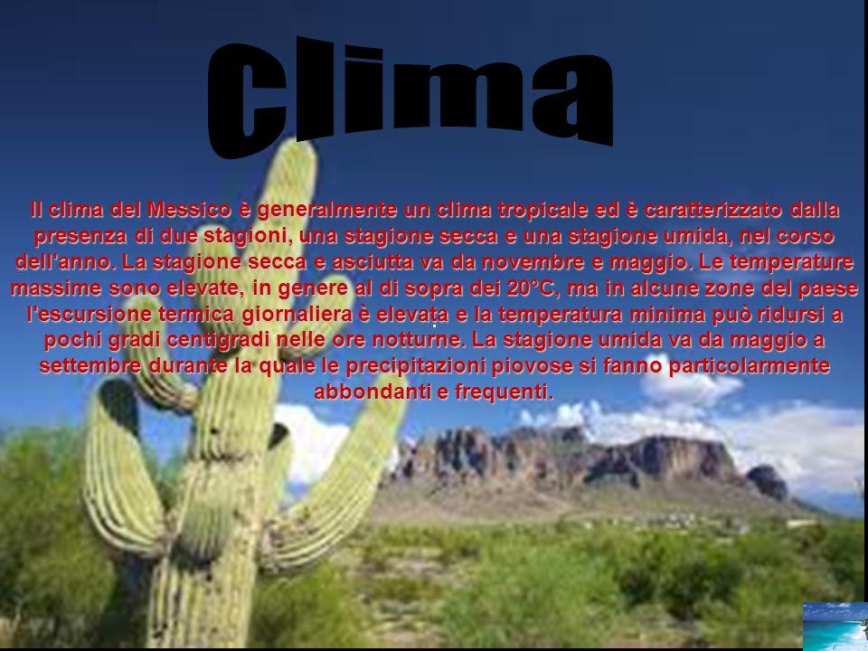 Il clima del Messico è generalmente un clima tropicale ed è caratterizzato dalla presenza di due stagioni, una stagione secca e una stagione umida, ne