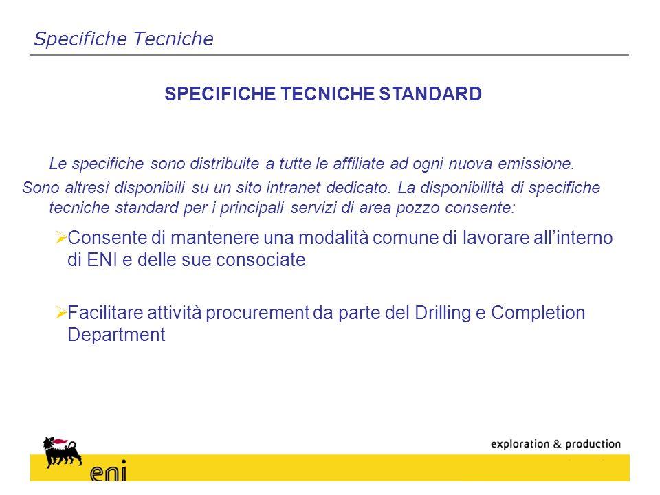 Le specifiche sono distribuite a tutte le affiliate ad ogni nuova emissione.