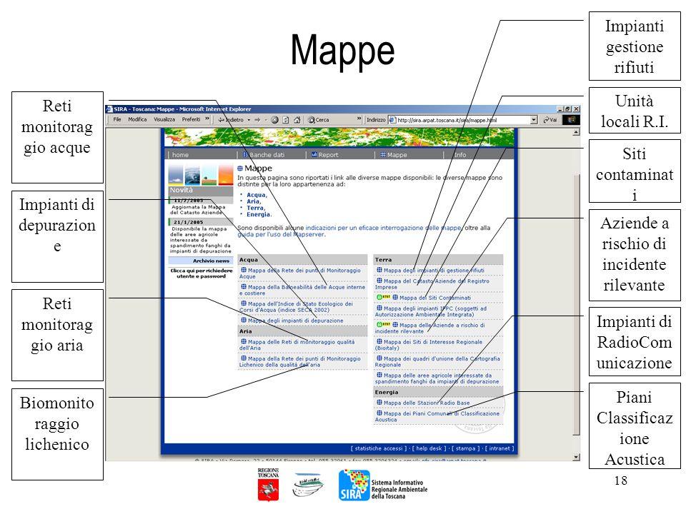 18 Mappe Reti monitorag gio acque Impianti di depurazion e Reti monitorag gio aria Biomonito raggio lichenico Impianti gestione rifiuti Unità locali R