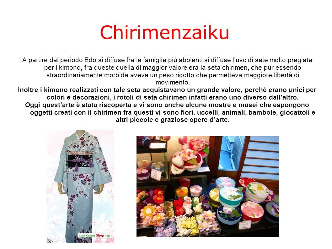 Chirimenzaiku A partire dal periodo Edo si diffuse fra le famiglie più abbienti si diffuse luso di sete molto pregiate per i kimono, fra queste quella