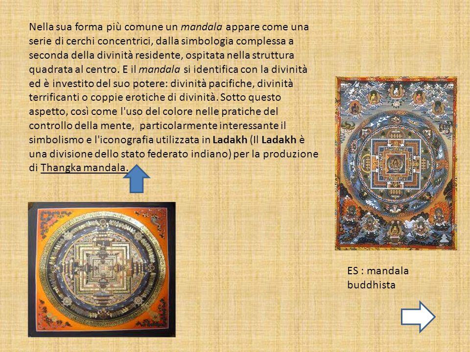 Nella sua forma più comune un mandala appare come una serie di cerchi concentrici, dalla simbologia complessa a seconda della divinità residente, ospi