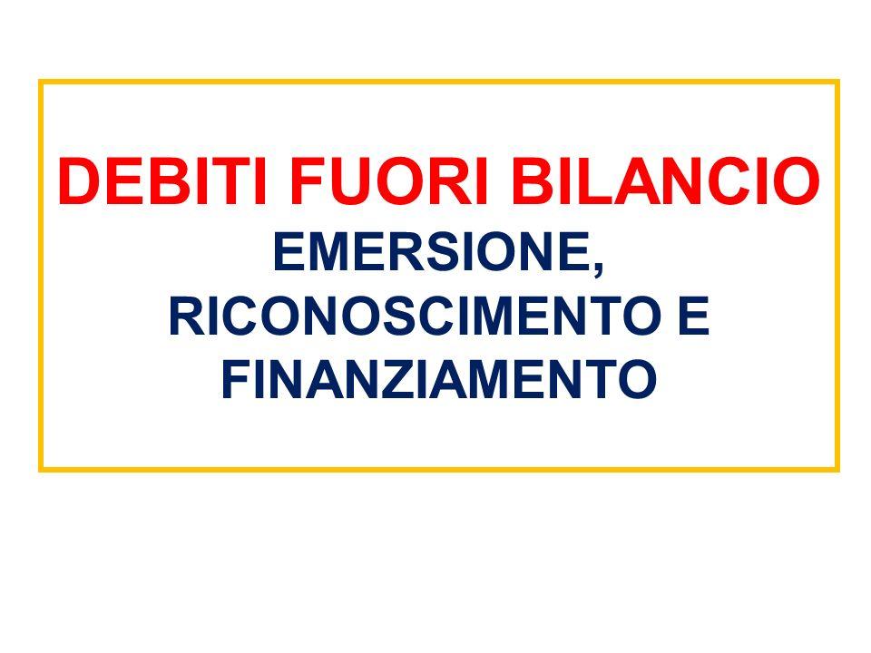 DEBITI FUORI BILANCIO EMERSIONE, RICONOSCIMENTO E FINANZIAMENTO