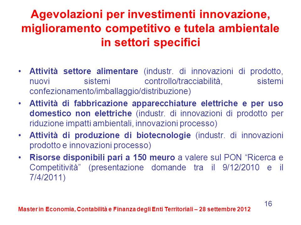 Agevolazioni per investimenti innovazione, miglioramento competitivo e tutela ambientale in settori specifici Attività settore alimentare (industr.