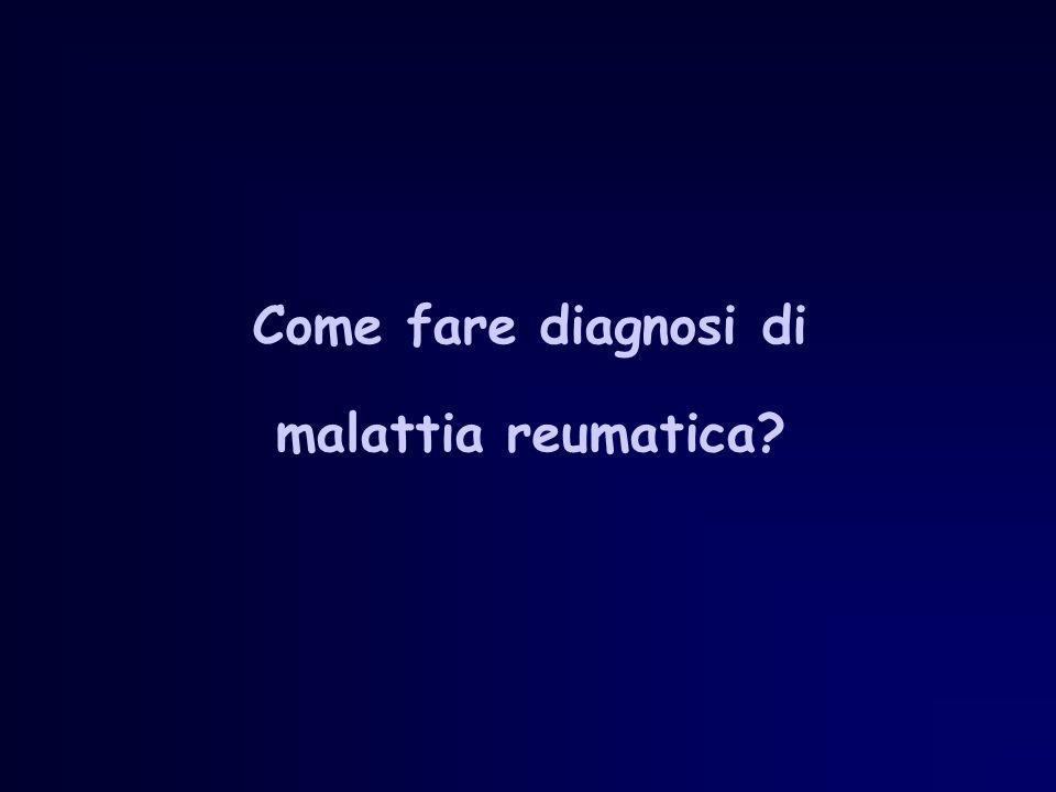 Come fare diagnosi di malattia reumatica?