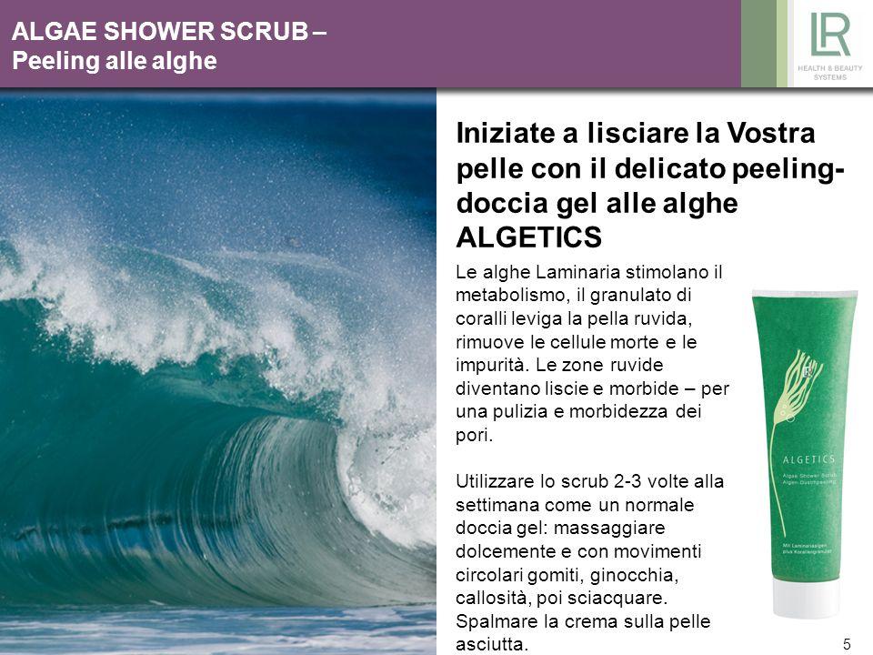 5 ALGAE SHOWER SCRUB – Peeling alle alghe Iniziate a lisciare la Vostra pelle con il delicato peeling- doccia gel alle alghe ALGETICS Le alghe Laminar