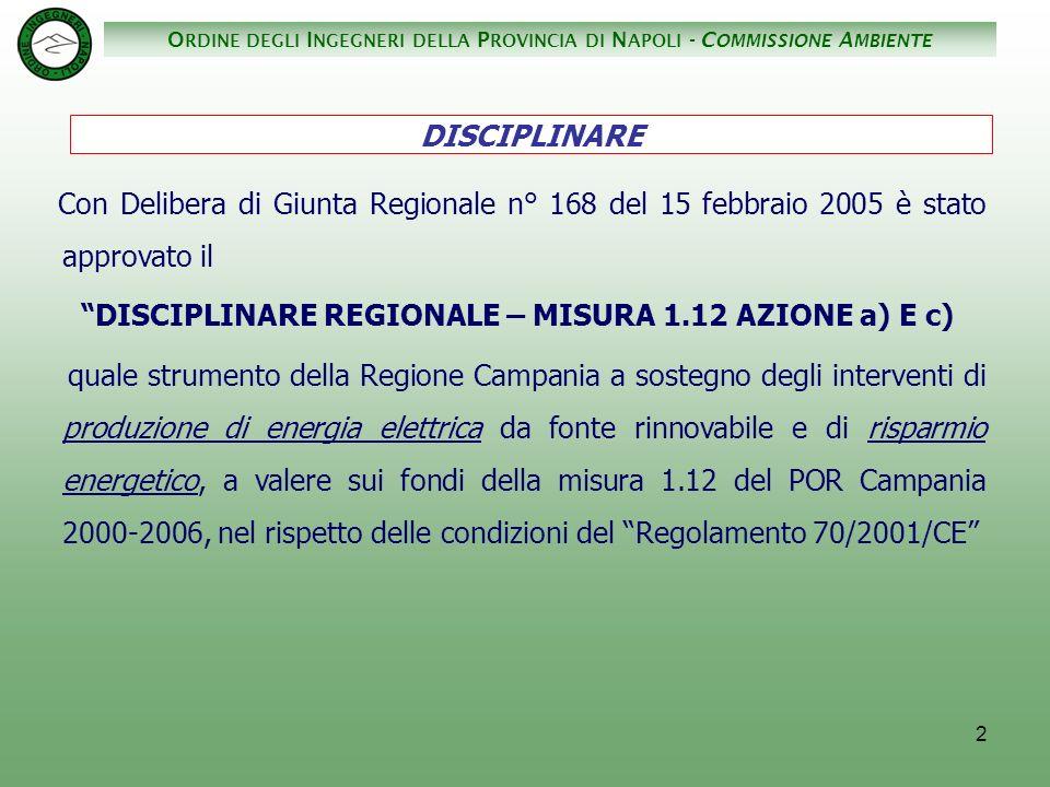 O RDINE DEGLI I NGEGNERI DELLA P ROVINCIA DI N APOLI - C OMMISSIONE A MBIENTE 23 San Marco dei Cavoti................................