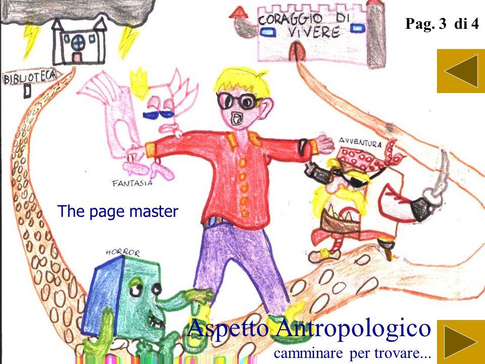 Aspetto Antropologico camminare per trovare... Pag. 2 di 4 I viaggi di Gulliver