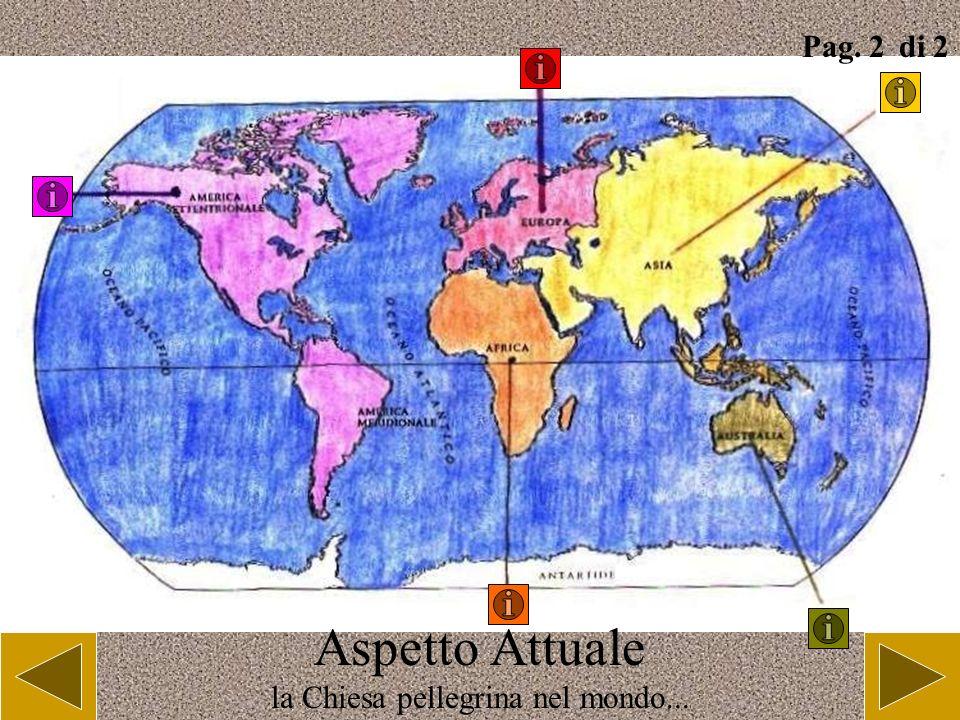 Aspetto Attuale la Chiesa pellegrina nel mondo........ Pag. 1 di 2 I viaggi di Giovanni Paolo II
