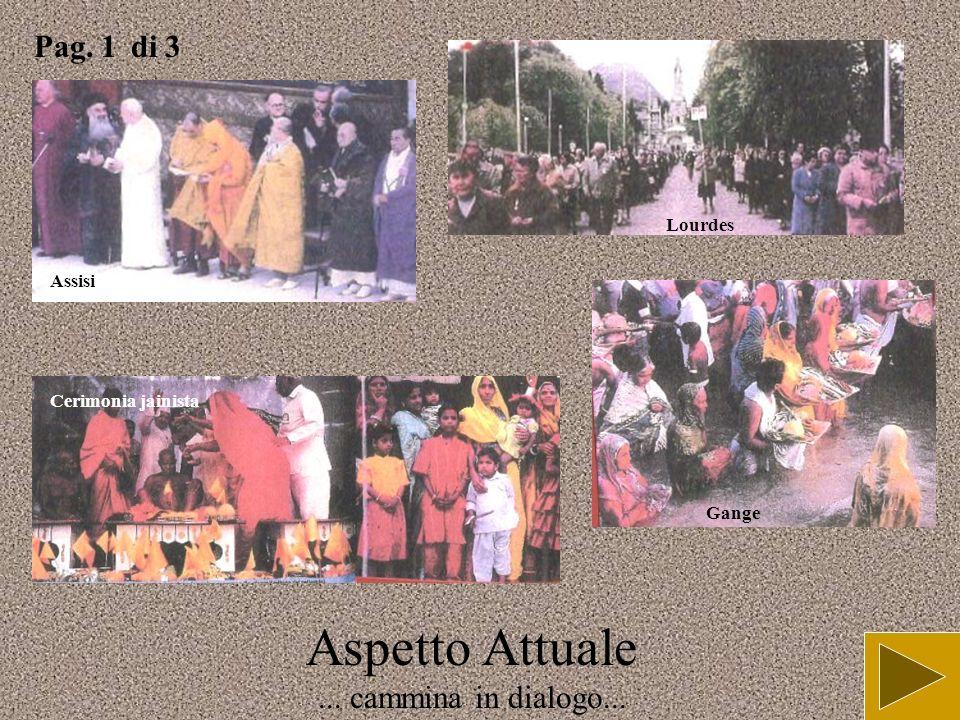 Aspetto Attuale la Chiesa pellegrina nel mondo... Pag. 2 di 2