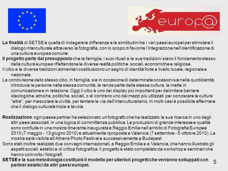 La finalità di SETSE è quella di indagare le differenze e le similitudini tra i vari paesi europei per stimolare il dialogo interculturale attraverso la fotografia, con lo scopo di favorire lintegrazione nellidentificazione di una cultura europea comune.