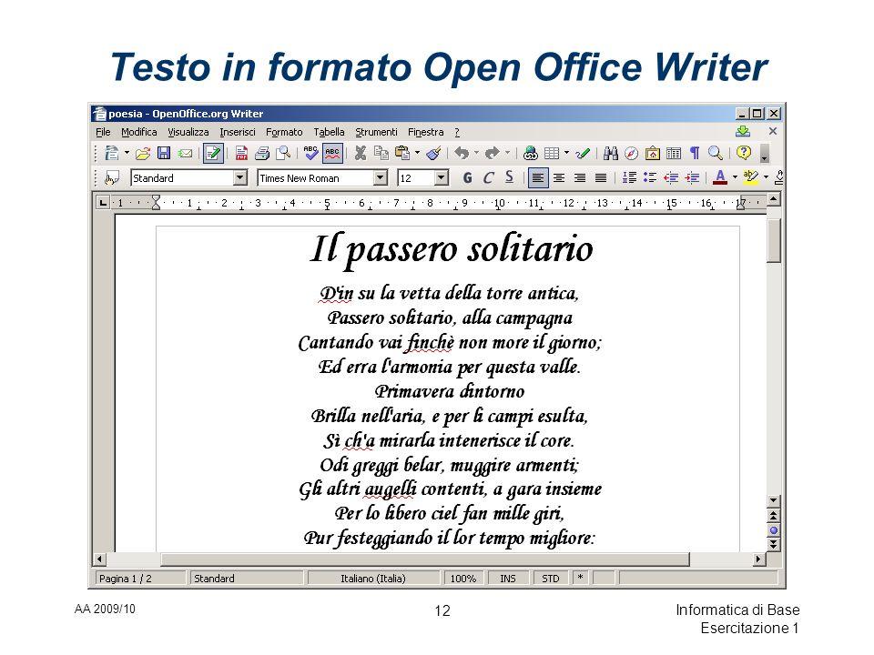 AA 2009/10 Informatica di Base Esercitazione 1 12 Testo in formato Open Office Writer