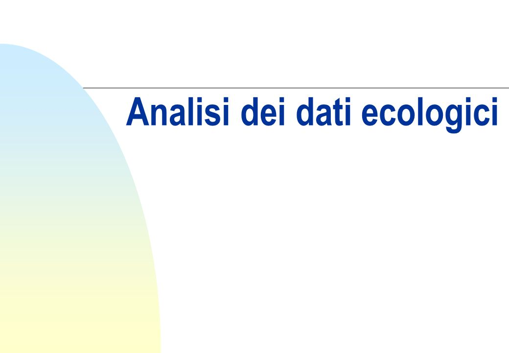 Analisi dei dati ecologici