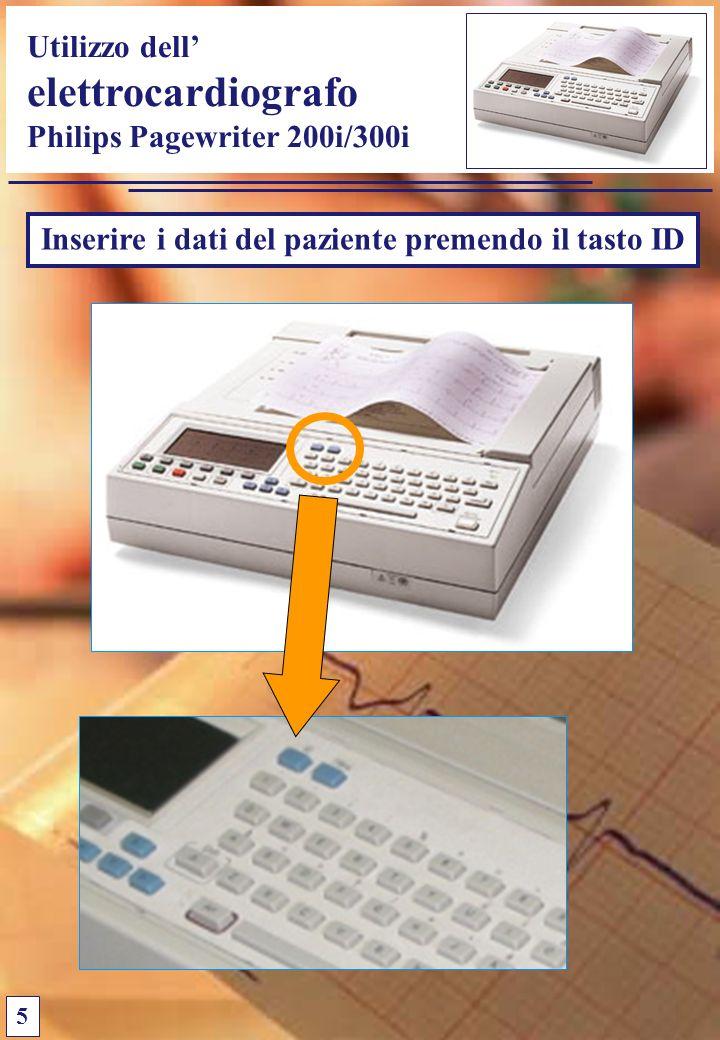 Utilizzo dell elettrocardiografo Philips Pagewriter 200i/300i 5 Inserire i dati del paziente premendo il tasto ID