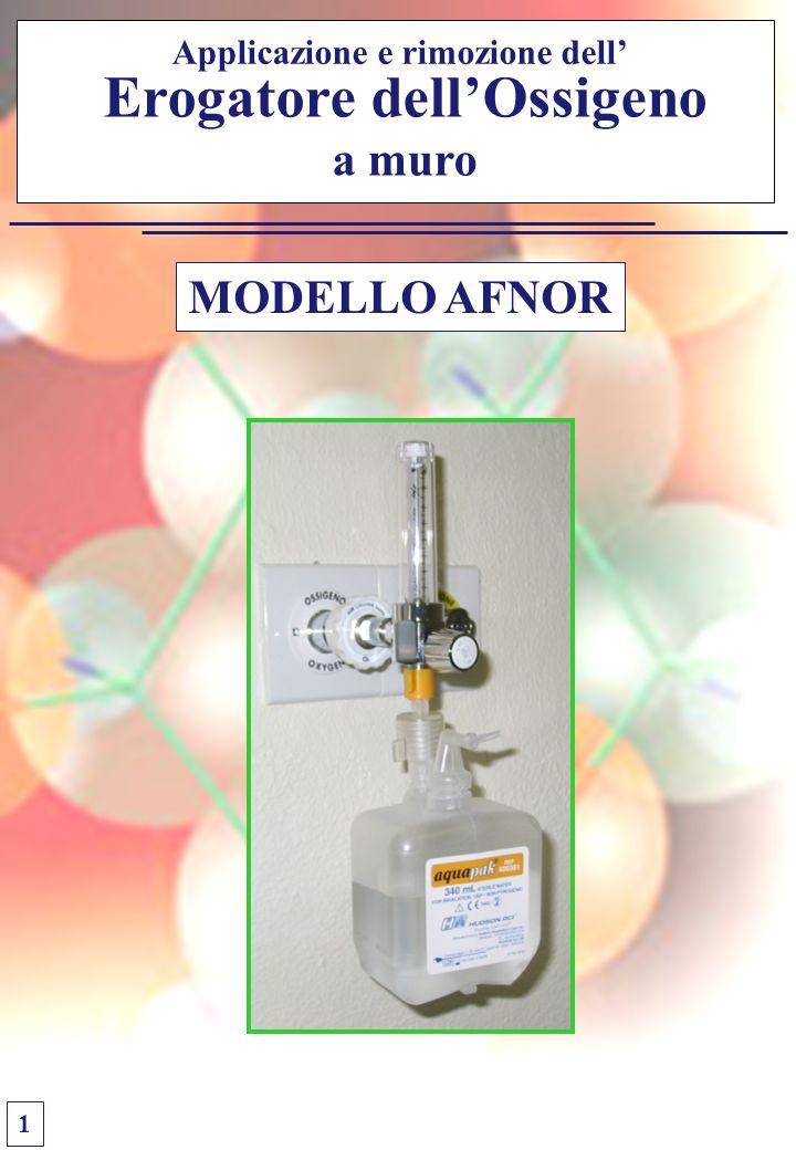 Erogatore dellOssigeno a muro Applicazione e rimozione dell MODELLO AFNOR 1