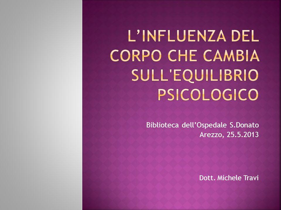 Biblioteca dellOspedale S.Donato Arezzo, 25.5.2013 Dott. Michele Travi
