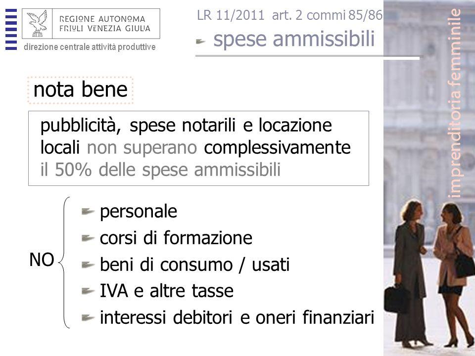 direzione centrale attività produttive imprenditoria femminile spese ammissibili LR 11/2011 art.