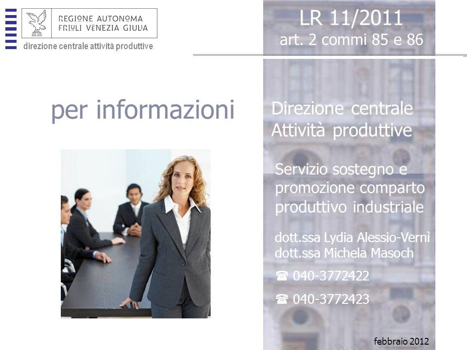 direzione centrale attività produttive per informazioni LR 11/2011 art.