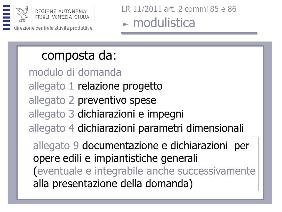 direzione centrale attività produttive modulistica LR 11/2011 art.