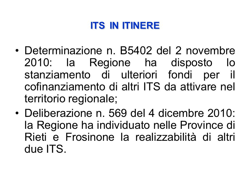 ITSIN ITINERE ITS IN ITINERE Determinazione n.