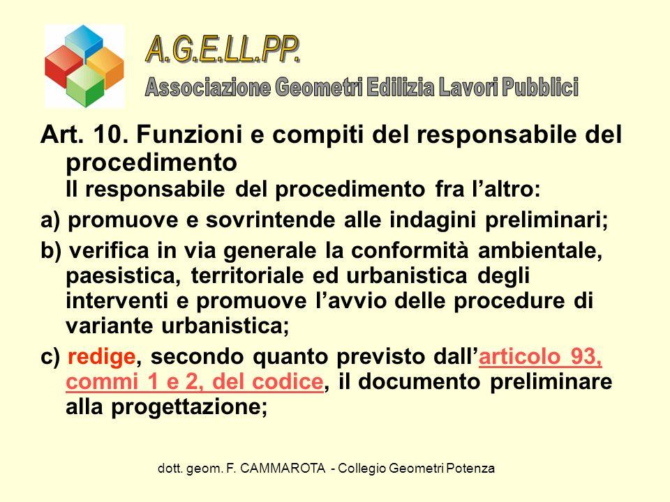 dott. geom. F. CAMMAROTA - Collegio Geometri Potenza Art. 10. Funzioni e compiti del responsabile del procedimento Il responsabile del procedimento fr