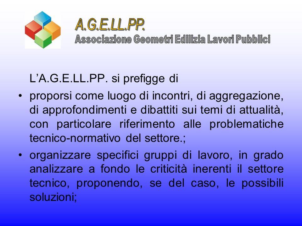 LA.G.E.LL.PP. si prefigge di proporsi come luogo di incontri, di aggregazione, di approfondimenti e dibattiti sui temi di attualità, con particolare r
