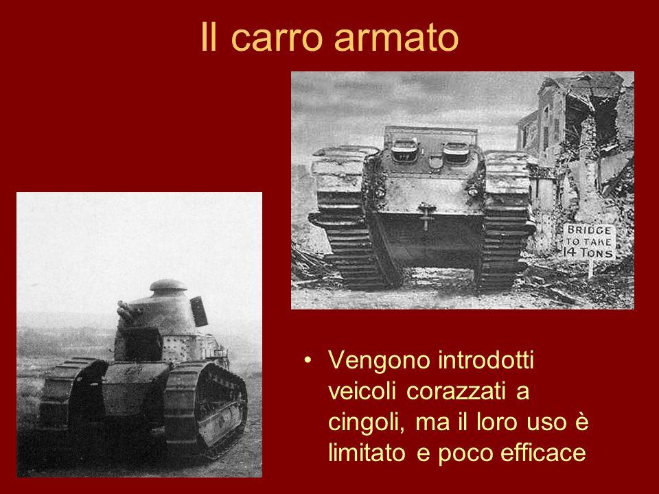 Il carro armato Vengono introdotti veicoli corazzati a cingoli, ma il loro uso è limitato e poco efficace