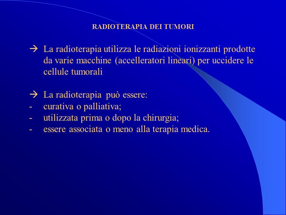 TERAPIA MEDICA DEI TUMORI La terapia medica dei tumori utilizza: - la chemioterapia antiblastica; - ormonoterapia; - immunoterapia (Interleuchina-2; Interferoni; Vaccinoterapia); - terapia mirata contro bersagli della cellula tumorale.