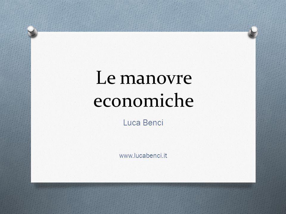 Le manovre economiche Luca Benci www.lucabenci.it