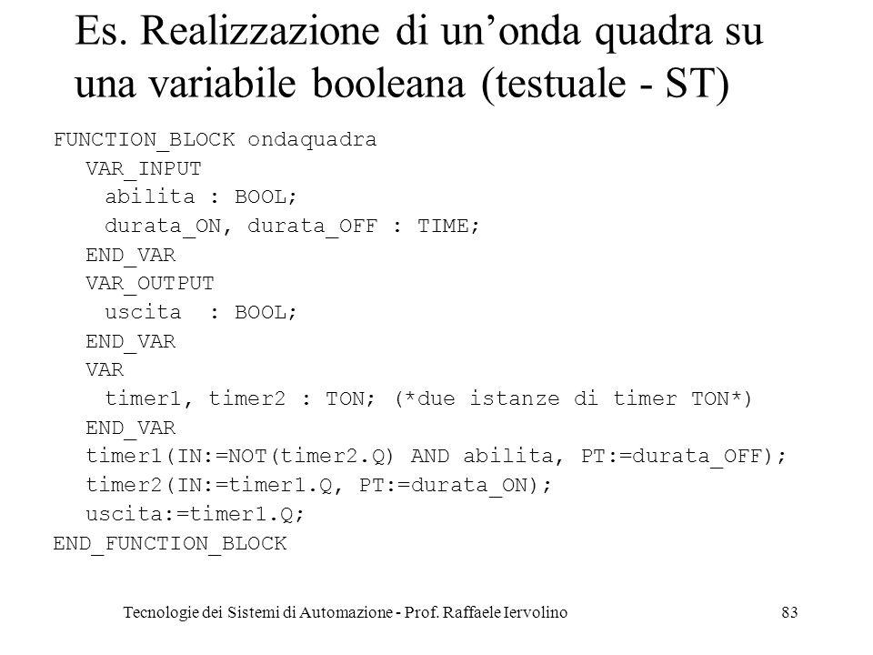 Tecnologie dei Sistemi di Automazione - Prof.Raffaele Iervolino83 Es.