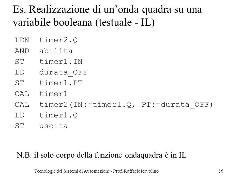 Tecnologie dei Sistemi di Automazione - Prof.Raffaele Iervolino86 Es.
