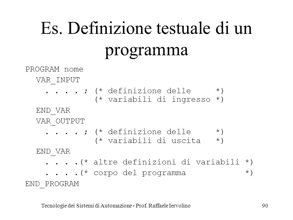 Tecnologie dei Sistemi di Automazione - Prof.Raffaele Iervolino90 Es.