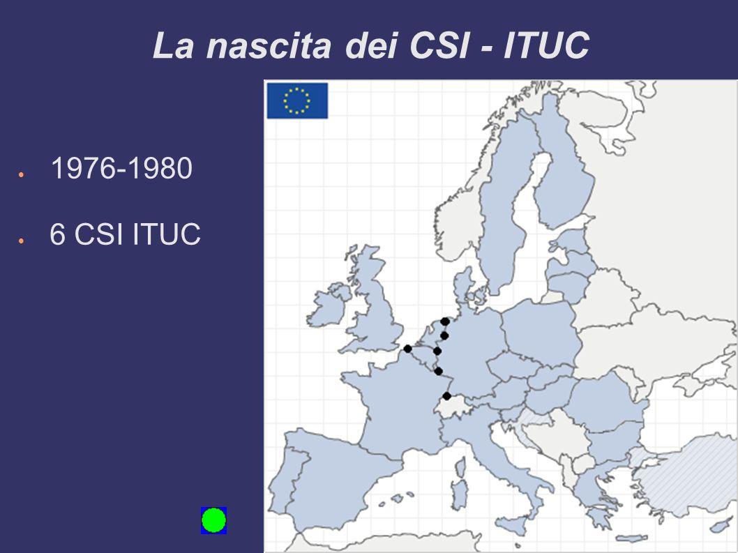 La crescita dei CSI - ITUC 1981-1990 12 CSI ITUC