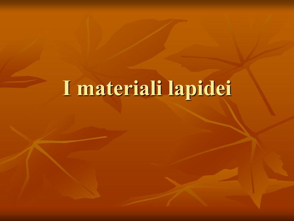 I materiali lapidei