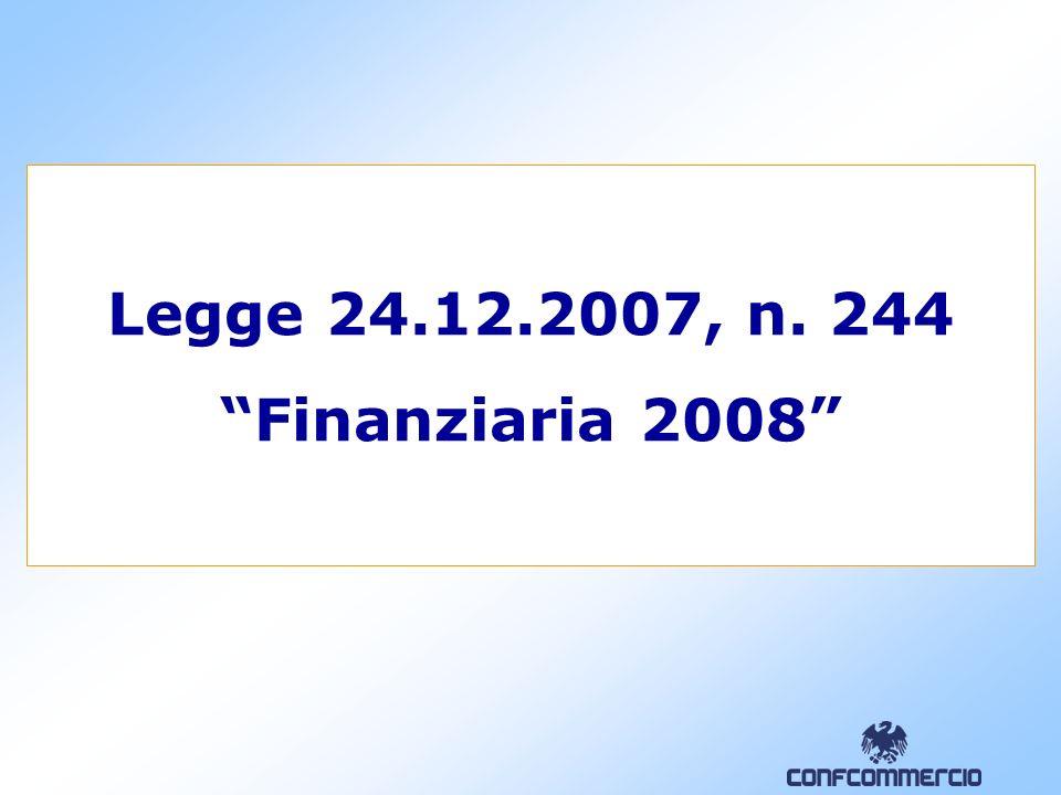 Legge 24.12.2007, n. 244 Finanziaria 2008