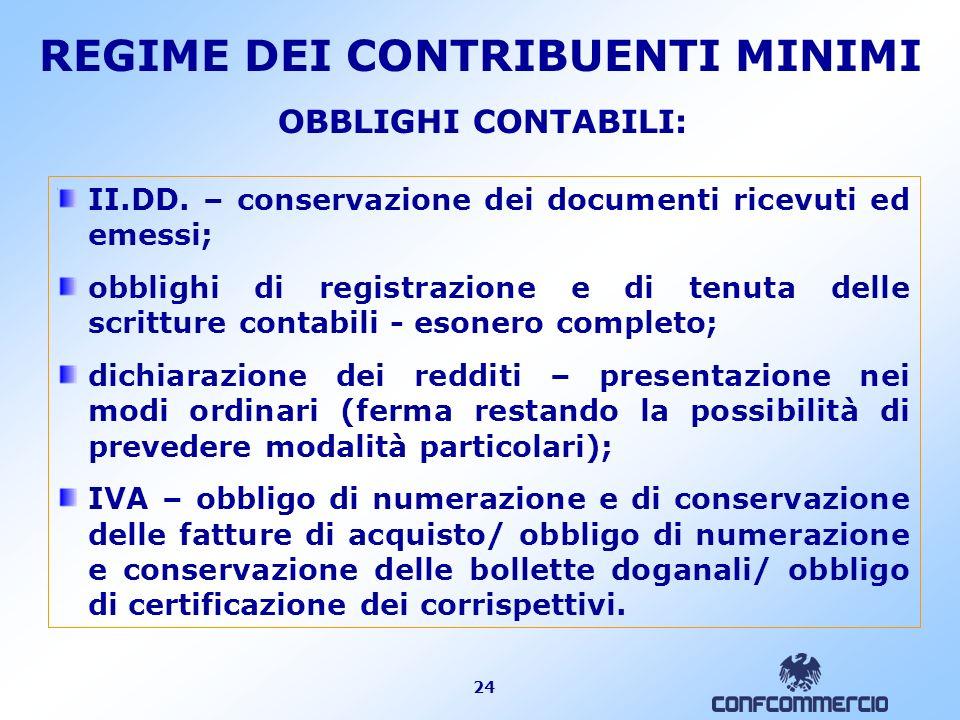 24 OBBLIGHI CONTABILI: II.DD. – conservazione dei documenti ricevuti ed emessi; obblighi di registrazione e di tenuta delle scritture contabili - eson