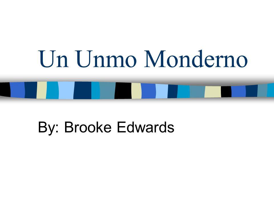 Un Unmo Monderno By: Brooke Edwards