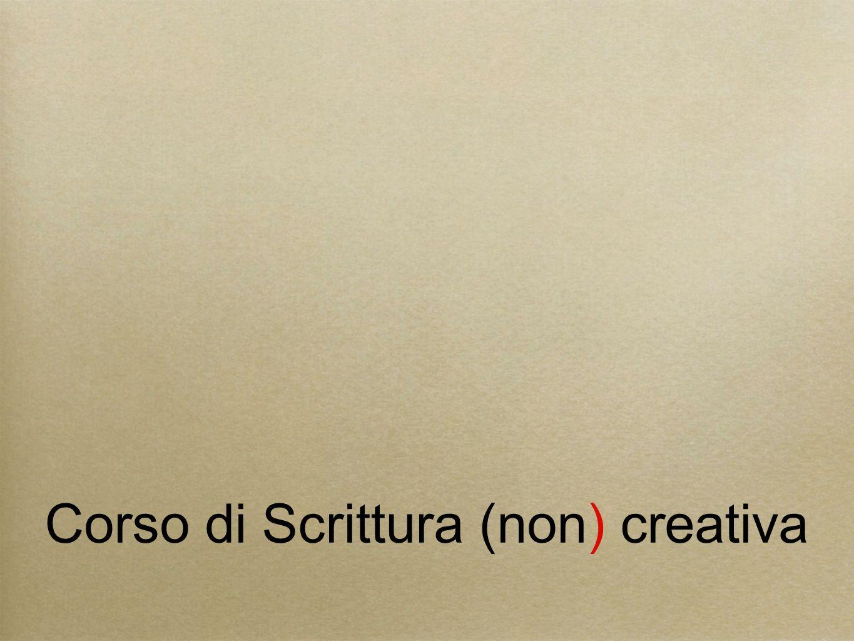 Corso di Scrittura (non) creativa
