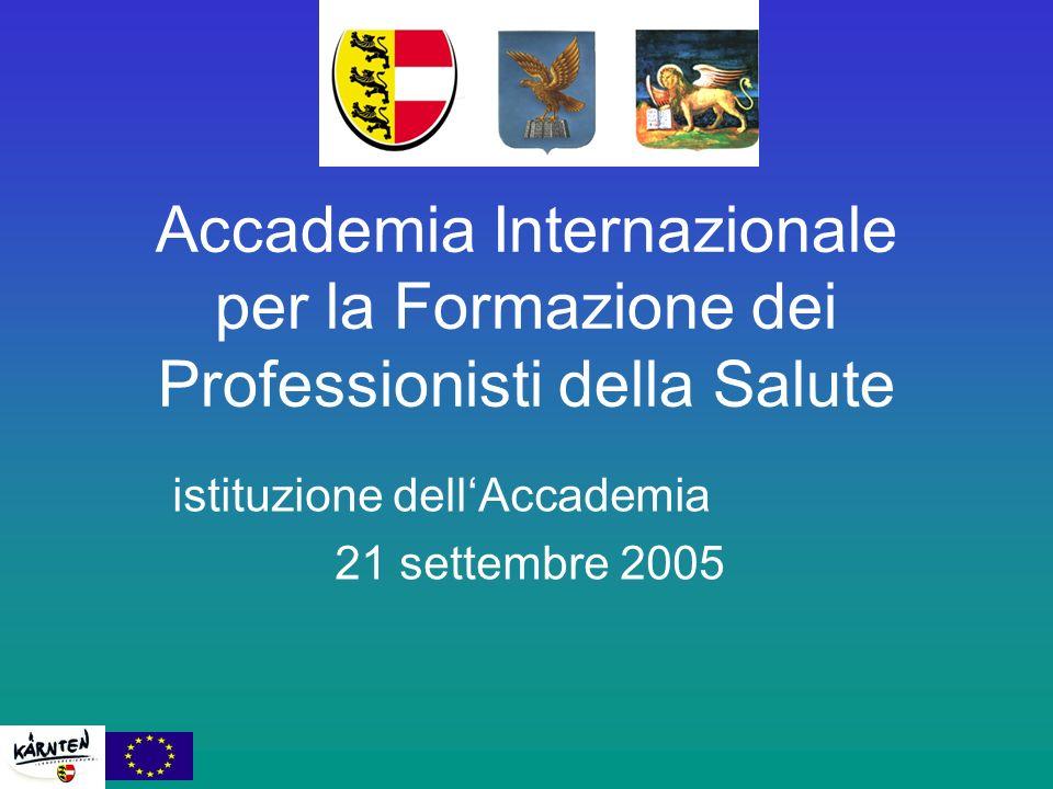 Accademia Internazionale per la Formazione dei Professionisti della Salute istituzione dellAccademia 21 settembre 2005